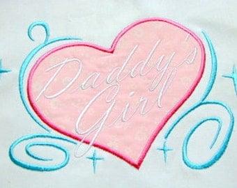 Daddy's Girl Heart Machine Applique Embroidery Design - 4x4, 5x7 & 6x8