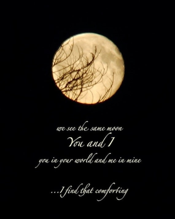 Quotes About Full Moon Glamorous We See The Same Moon Moon Photo Quote Night Sky Print With