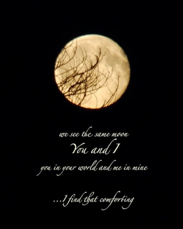 We See The Same Moon Moon Photo Quote Night Sky Print With