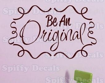 Be An Original wall design
