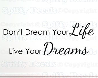 Life Live Dreams vinyl decal wall quote