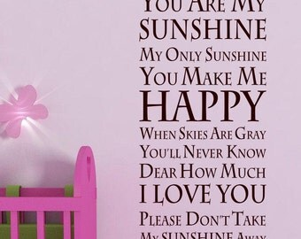 You are my sunshine baby room vinyl wall quote