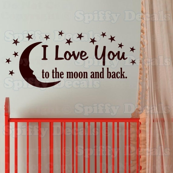I Miss You To The Moon And Back Quotes: I Love You To The Moon And Back Vinyl Wall Quote With Moon And
