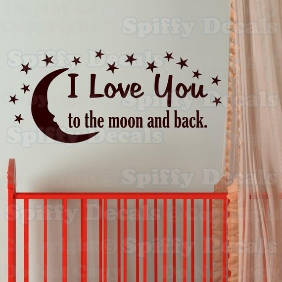 Items Similar To I Love You To The Moon And Back Vinyl: I Love You To The Moon And Back Vinyl Wall Quote With Moon And