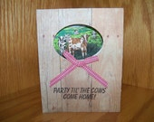 Hand Stamped Greeting Card - Party til the Cows come Home