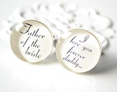 Father of the bride, I love you forever daddy cufflinks, timeless mens jewelry keepsake gift, classic cuff link accessories