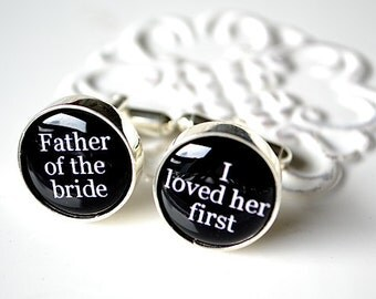 Father of the Bride I loved her first cufflinks by White Truffle Studio