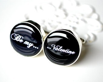 Valentine day sale - Be my Valentine cufflinks for him - black and white script font jewelry accessories