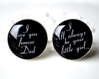 Father of the Bride I love you forever Dad cufflinks / stainless steel cuff links mens accessories