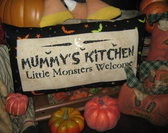 "PRIMITIVE Quilt Pieced Lg PILLOW -  "" Mummys Kitchen - Little Monsters Welcomed "" Fall Decoration Halloween"