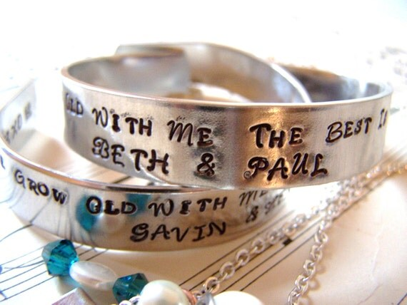 Mother's day  Gift Grow Old With Me Love Hand stamped Bracelet, Wedding Favor, New couple, Anniversary gift, Bride, Wedding, Hypoallergenic