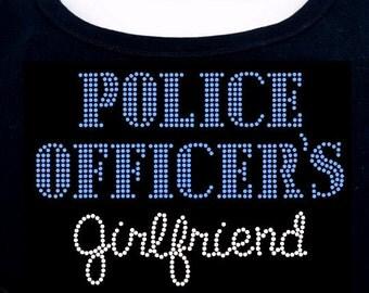 Police Officer's Girlfriend RHINESTONE t-shirt tank top sweatshirt  S M L XL 2XL - Police Man Officer Bling Novia