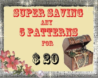 Special Offer - 5 Patterns (PDF format) for only 20 USD