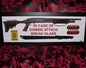 In Case of Zombie Attack Break Glass- Poster Version