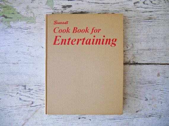 Vintage Sunset Cookbook for Entertaining - 1968