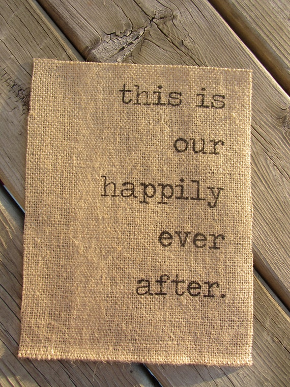 "burlap banner sign, rustic chic, ""our happily ever after"""
