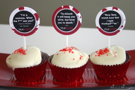 TRUE Blood Cupcake Toppers featuring Quotes from the TV Series - DIY Printable