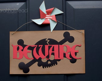 Skull Pirate Birthday Party Beware Sign Decoration