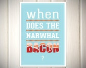 When Does the Narwhal Bacon - Reddit Poster (A3 size)