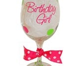 Birthday Girl Personalized Wine Glass - Great Gifts