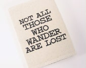 Passport Cover, Not All Those Who Wander Are Lost, Passport wallet