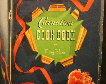 "Vintage 30's ""CARNATION COOK BOOK "" Soft Cover by Mary Blake"