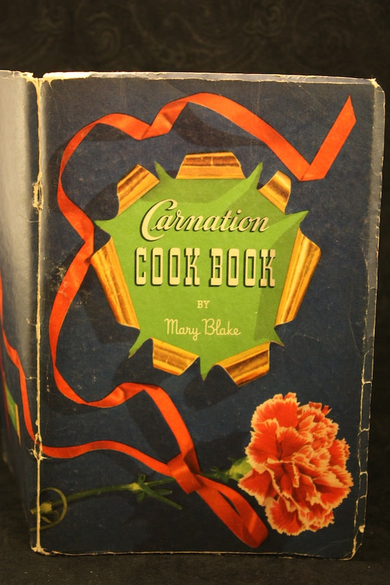 """Vintage 30's """"CARNATION COOK BOOK """" Soft Cover by Mary Blake"""
