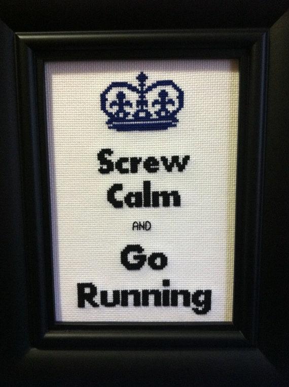 Screw Calm and Go Running cross stitch pattern