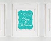 Classy Girl's Bedroom Decoration Quotes - Set of 3 - Custom Quotes  8x10 Prints