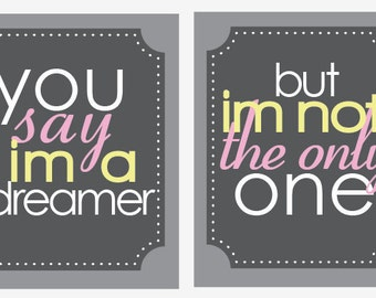 You Say I'm a Dreamer- Nursery Rime Quote Set- (2)  8x10 Nursery Prints yellow grey
