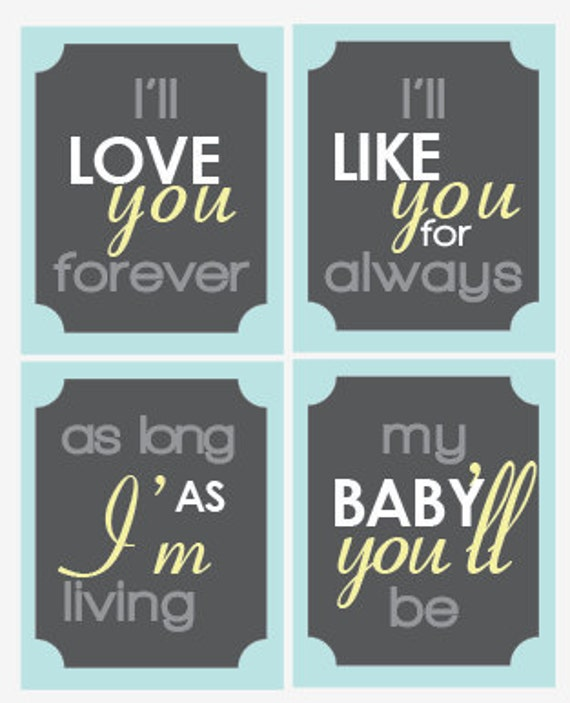 I'll love you forever - Quote Set- (4)  8x10 Nursery Prints - Yellow Grey - Baby Nursery