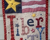 Patriotic Quilted Wall-Hanging: Liberty