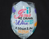 Hand Painted Personalized Wine Glass Understand a Heart Like Mine