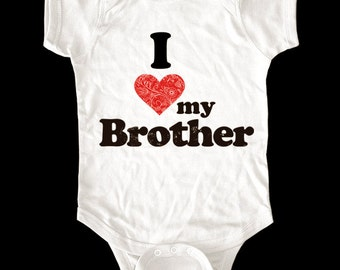 I Love (Heart) my Brother One-Piece or shirt - Printed on Baby One-Piece, Toddler shirts