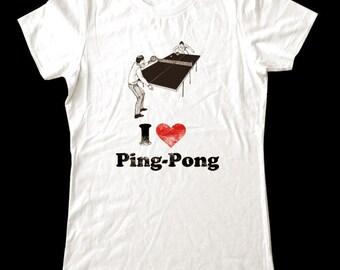 I Love (Heart) PING PONG - Soft Cotton T Shirts for Women, Men/Unisex, Kids