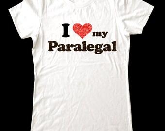 I Love (Heart) my Paralegal shirt - Soft Cotton T Shirts for Women, Men/Unisex, Kids
