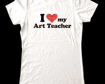 I Love (Heart) my Art Teacher shirt - Soft Cotton T Shirts for Women, Men/Unisex, Kids