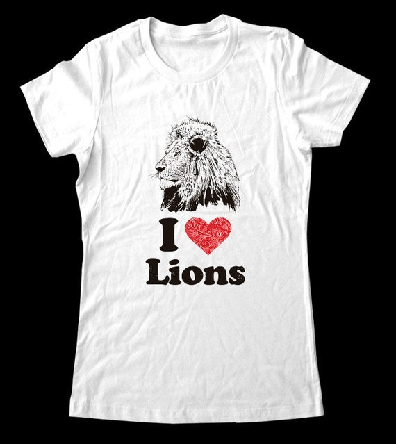 I Love (Heart) Lions Tee Shirt - Soft Cotton T Shirts for Women, Men/Unisex, Kids