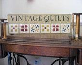 Vintage Quilts Primitive Sign