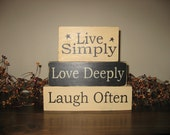 Live Simply Love Deeply Laugh Often  Country Primitive  Rustic Sign Blocks