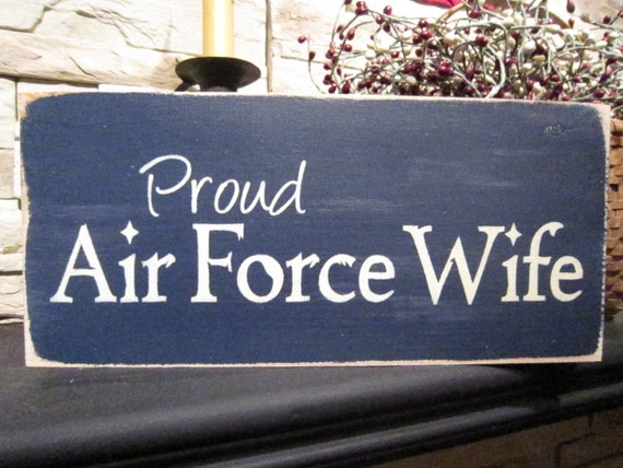 Proud Airforce Wife Primitive Rustic Country Canadian Sign
