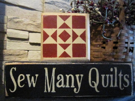 NEW Sew Many Quilts Country Primitive Rustic Sign Blocks