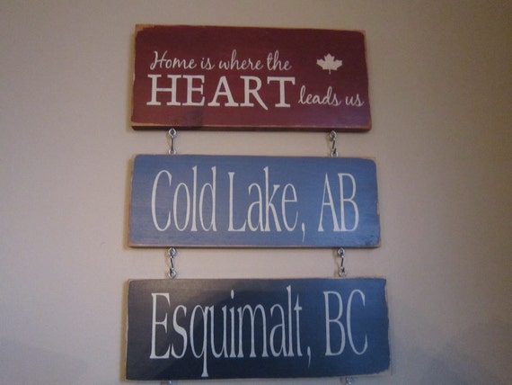 New Home is Where the Army Airforce Navy RCMP Sends Us TWO Posting Set Canadian Primitive Rustic Country Military Sign