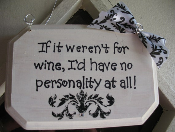 Handmade Wine Signs Quotes Black and White Wooden