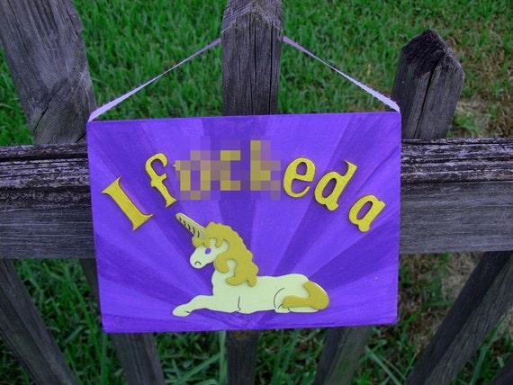 I f'ed a unicorn - Wall Hanging