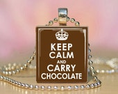 Keep calm pendant, Scrabble necklace, Scrabble tile pendant, keep calm, keep calm and carry on, keep calm and carry chocolate