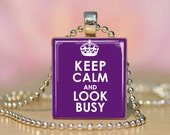 Keep Calm pendant, Scrabble necklace, Scrabble tile pendant, Keep Calm, Keep Calm and Carry On, Keep Calm and Look Busy