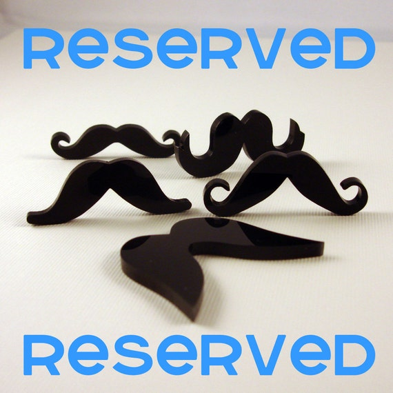 Reserved: mustaches and charlie chaplin