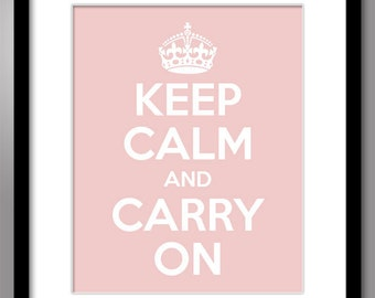 Keep Calm and Carry On - Print 8x10 or larger - Soft Pink Mother of Pearl w White Text