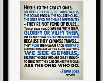 Steve Jobs Inspirational Quote - Heres To The Crazy One's - Typography Print 8x10 or Larger